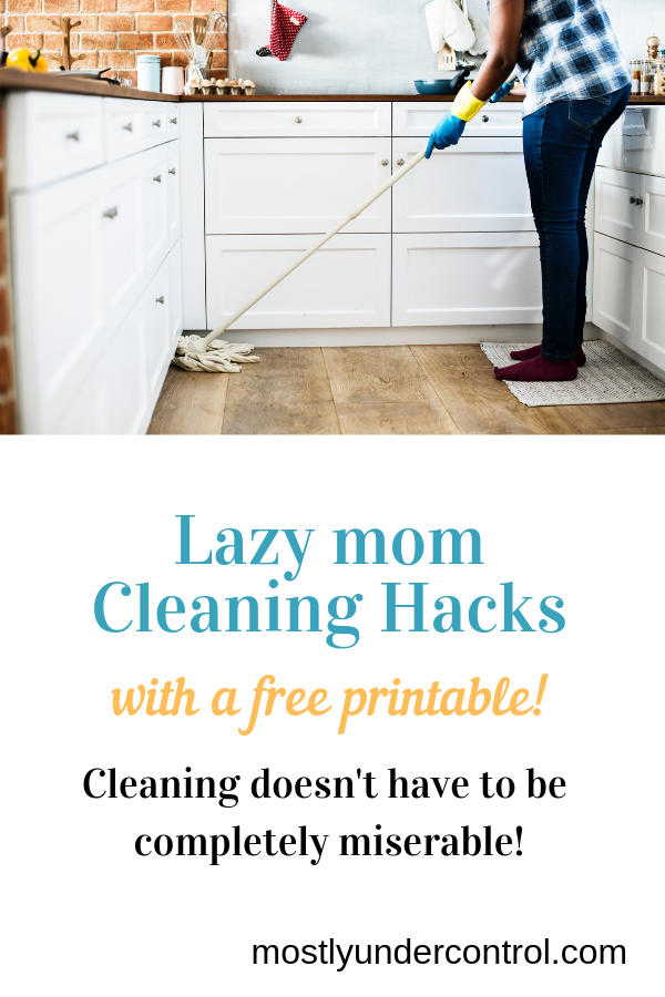 lazy mom cleaning hacks