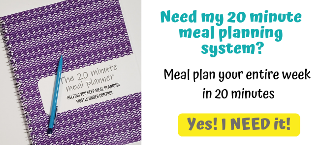 Need my 20 minute meal planning system? Plan your entire week in 20 minutes! Click here!
