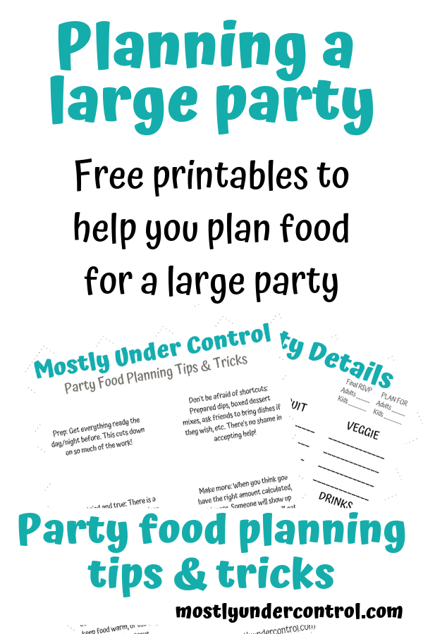 Planning a large party. Free printables to help you plan food for a lage party. Party food planning tips and tricks.