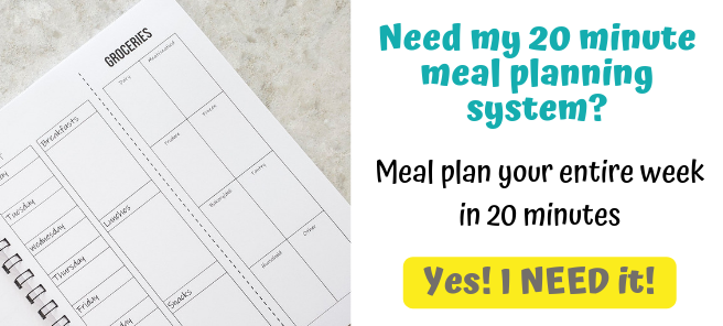 Need my 20 minute meal planning system? Meal plan your entire week in 20 minutes with this meal planning notebook. Click here to get it!