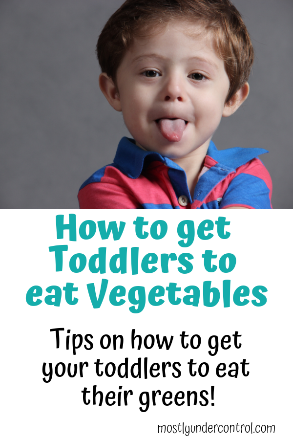 "Child with tongue sticking out with text that says ""how to get toddlers to eat vegetables. Tips on how to get your toddlers to eat their greens!"""