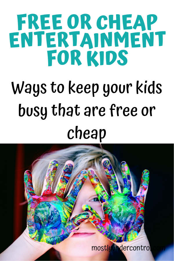 free or cheap entertainment for kids. Ways to keep your kids busy that are free or cheap.