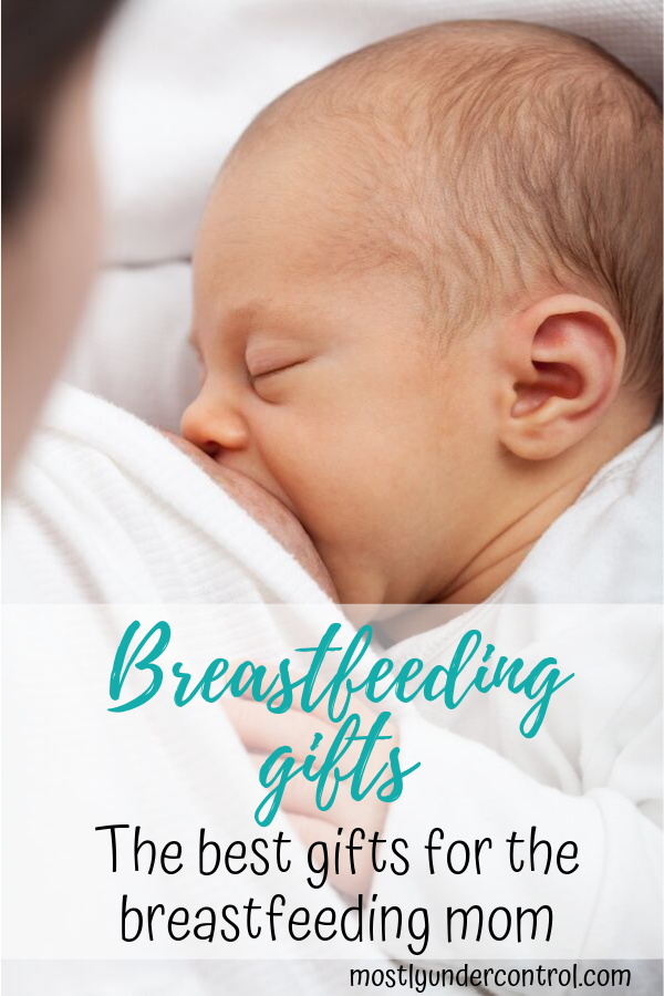 Breastfeeding gifts - here is a great list of gifts for a breastfeeding mom.