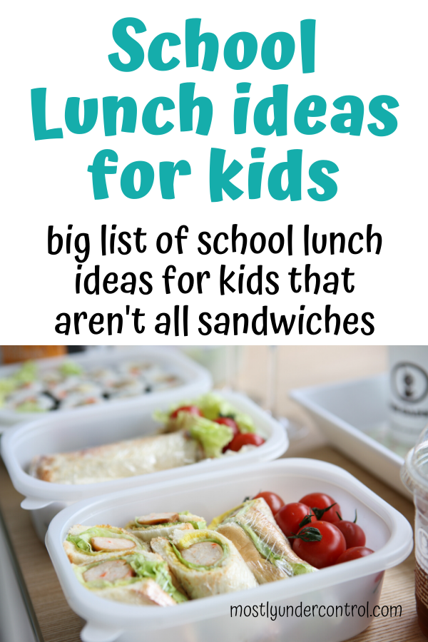 School lunch ideas for kids! Big list of school lunch ideas for kids that aren't all sandwiches!
