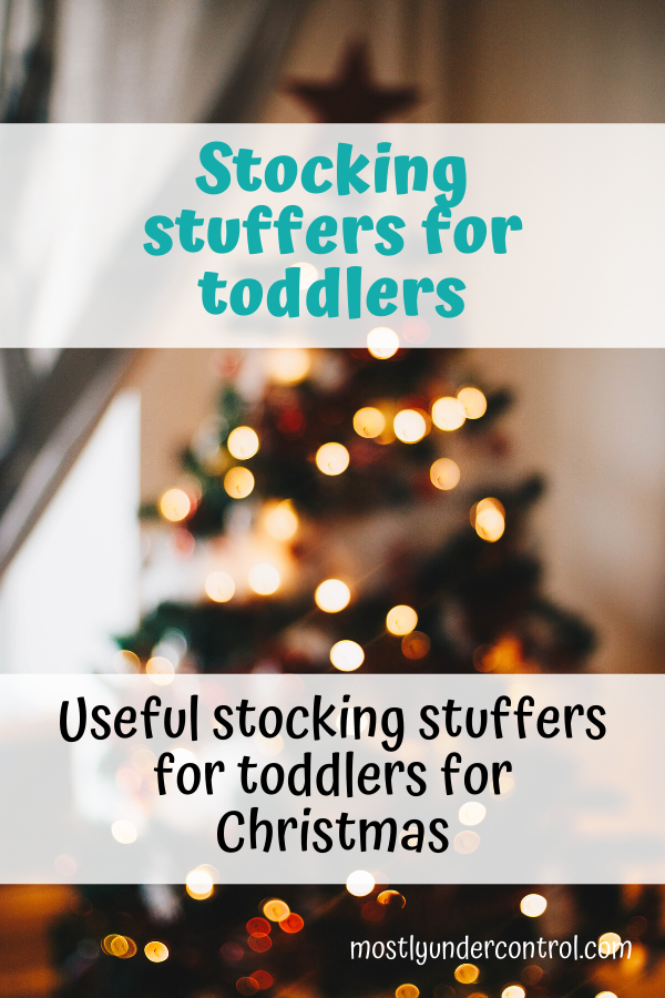 Stocking stuffers for toddlers. Useful stocking stuffers for toddlers for Christmas.