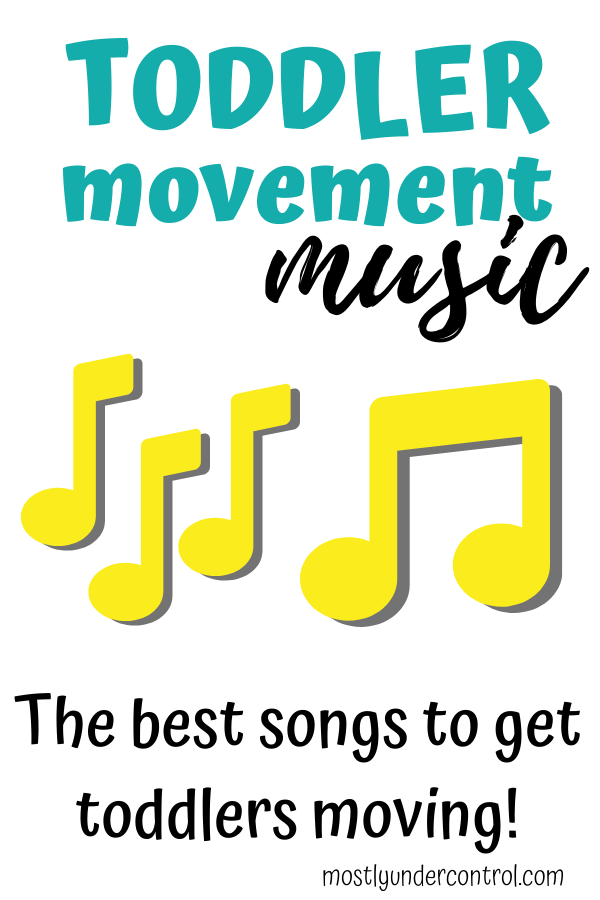 Toddler movement music - the best songs to get toddlers moving!