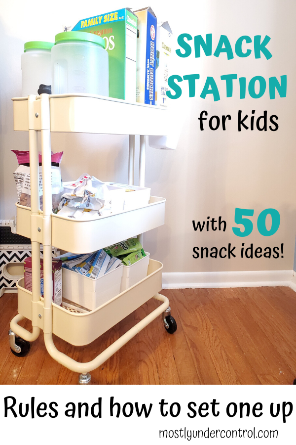 Snack station - rolling cart with snacks on it. Snack station for kids. with 50 snack ideas! Rules and how to set one up.