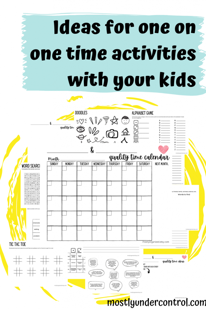 Ideas for one on one time activities with your kids