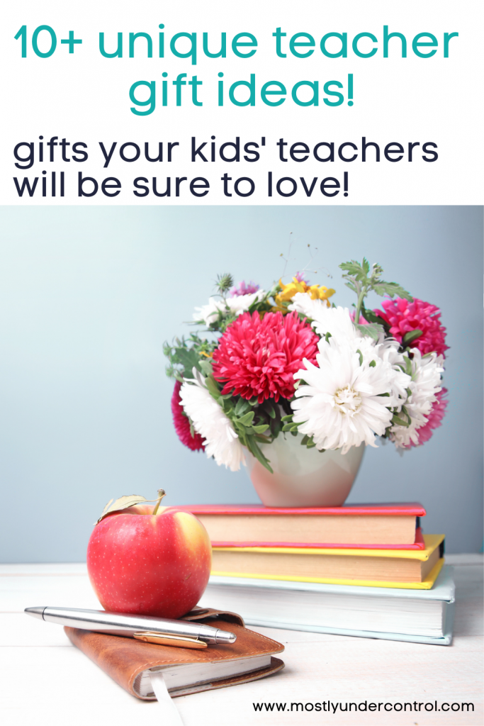 10+ unique teacher gift ideas! gifts your kids' teachers will be sure to love. photo of 3 books stacked up with red and white flowers in a white vase on top, along with an apple, pen and leather notebook.
